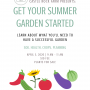 Get Your Summer Garden Started! (Postponed)